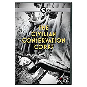 American Experience: Civilian Conservation Corps