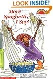 More Spaghetti, I Say! (Scholastic Reader Level 2)