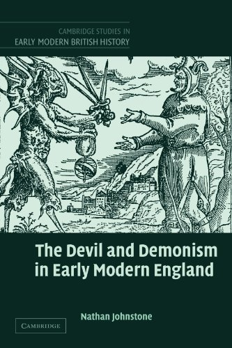 The Devil and Demonism in Early Modern England (Cambridge Studies in Early Modern British History)