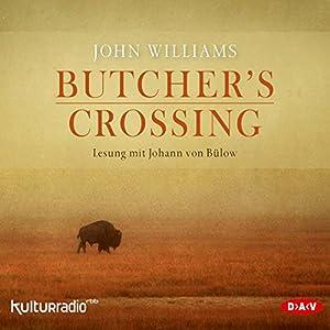 Butcher's Crossing Hörbuch