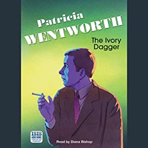 The Ivory Dagger | [Patricia Wentworth]