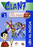 img - for Clan 7 Con Hola Amigos!: Tutor Book Level 1 (Spanish Edition) book / textbook / text book