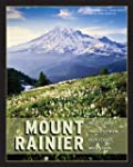 Mount Rainier: Notes & Images From Ou...