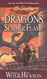 Dragons of Summer Flame (0786927089) by Weis, Margaret;Williams, Michael;Hickman, Tracy