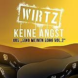 """Keine Angst (aus """"Sing meinen Song, Vol.2"""")"""