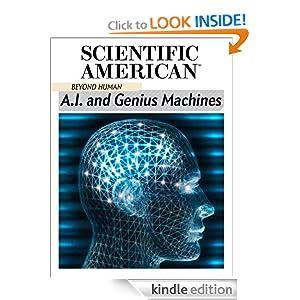 A.I. and Genius Machines Scientific American Editors