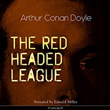 The Red Headed League Audiobook by Arthur Conan Doyle Narrated by Edward Miller