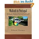 Walkuh in Portugal: Es war aufregender den Winter in Portugal im Wohnmobil, der Walkuh, zu verbringen als daheim...