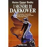 I signori di Darkoverdi M. Zimmer Bradley