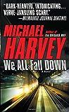 We All Fall Down (Vintage Crime/Black Lizard)