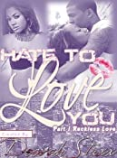 Amazon.com: Hate To Love You E-Series 1: Reckless Love eBook: Deevah Staxx: Kindle Store