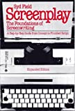Screenplay: The foundations of screenwriting (A Delta book) (0440582733) by Syd Field