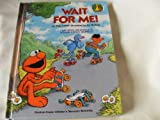 img - for Wait for Me! (Sesame Street Start-to-Read Books) book / textbook / text book