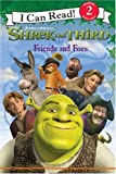 Shrek the Third: Friends and Foes (I Can Read Book 2) (0061228656) by Hapka, Catherine