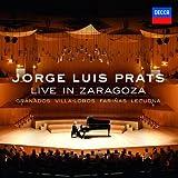 Jorge Luis Prats  - Live In Zaragoza