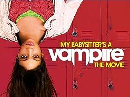 My Babysitter's a Vampire [HD]