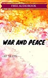 Image of War And Peace: By Leo Tolstoy : Illustrated & Unabridged (Free Bonus Audiobook)