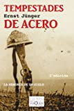 Tempestades de Acero (Spanish Edition)