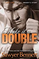 Make It A Double (The Last Call Series Book 2) (English Edition)