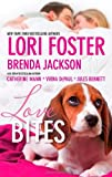 img - for Love Bites: Love Unleashed\Smookie and the Bandit\Molly Wants a Hero\Dog Tags\Mane Haven book / textbook / text book