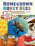 Homegrown Honey Bees: An Absolute Beg...