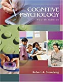 Cognitive Psychology (0534514219) by Robert J. Sternberg