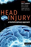 img - for Head Injury: A Multidisciplinary Approach (Cambridge Medicine) book / textbook / text book