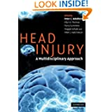 Head Injury: A Multidisciplinary Approach (Cambridge Medicine)