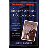 121 University Place: The True Story of a Homeless, Tortured Boy and the Psychiatrist Who Saved His Life ~ Louis Panesi