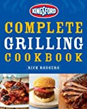 Kingsford Complete Grilling Cookbook (0470079142) by Kingsford Charcoal