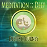 Guided Deepest Meditation