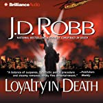 Loyalty in Death: In Death, Book 9 (       ABRIDGED) by J. D. Robb Narrated by Susan Ericksen