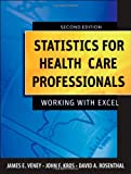img - for Statistics for Health Care Professionals: Working With Excel book / textbook / text book