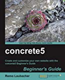 concrete5 Beginner's Guide