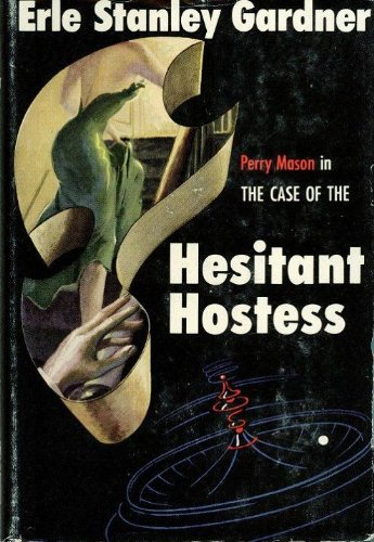 the-case-of-the-hesitant-hostess-perry-mason-series-book-41-english-edition