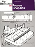Proven Shop Tips (Fine Woodworking On) - 0918804329