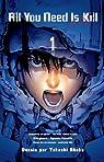 All you need is kill (t. 1) par Sakurazaka