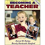 VangoNotes for Becoming a Teacher, 7/e | Forrest W. Parkay,Beverly Hardcastle Stanford