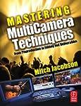 Mastering Multi-Camera Techniques: Fr...