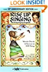 Rise Up Singing: The Group Singing So...
