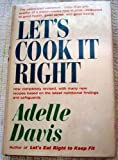 Let's Cook It Right (0151501661) by Adelle Davis