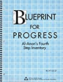 img - for Blueprint for Progress: Al-Anon's Fourth Step Inventory book / textbook / text book