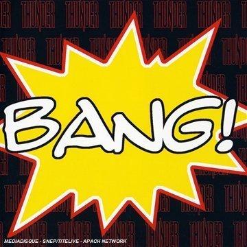 Thunder - Bang! - Zortam Music