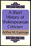img - for A Short History of Shakespearean Criticism book / textbook / text book
