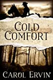 img - for Cold Comfort (Mountain Women Series) book / textbook / text book