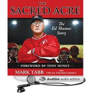 The Sacred Acre - The Ed Thomas Story - Mark Tabb