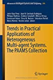 img - for Trends in Practical Applications of Heterogeneous Multi-Agent Systems. The PAAMS Collection (Advances in Intelligent Systems and Computing) book / textbook / text book