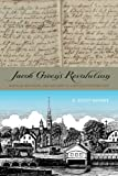 img - for Jacob Green's Revolution: Radical Religion and Reform in a Revolutionary Age book / textbook / text book