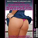 Swimming Swingers: Wife Swap Chronicles: Wife Sharing in the Pool, Episode 1 | Cindy Jameson