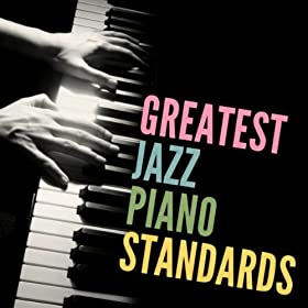Greatest Jazz Piano Standards